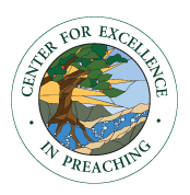 Center for Excellence in Preaching